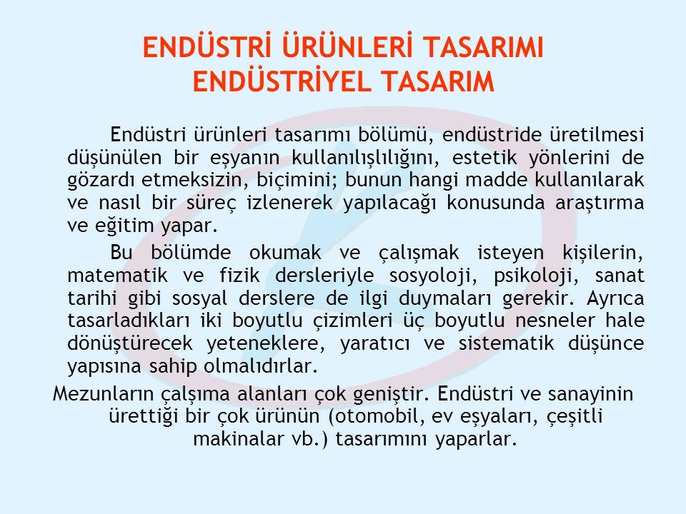 ENDÜSTRİ ÜRÜNLERİ TASARIMI ENDÜSTRİYEL TASARIM