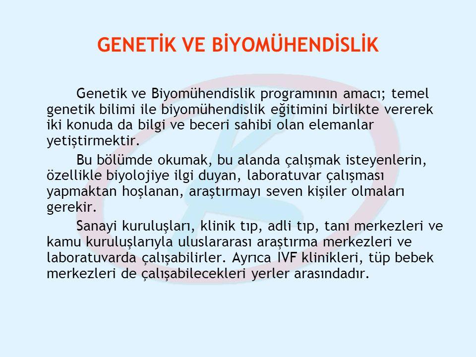 GENETİK VE BİYOMÜHENDİSLİK