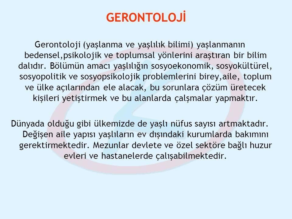 GERONTOLOJİ