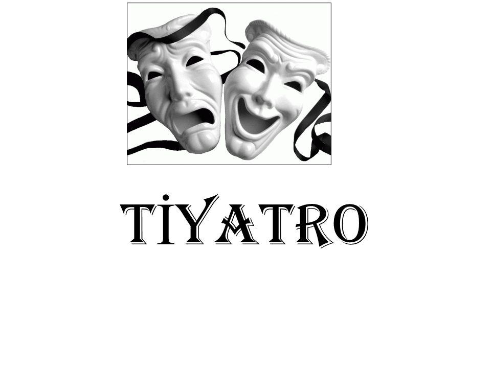 TİYATRO