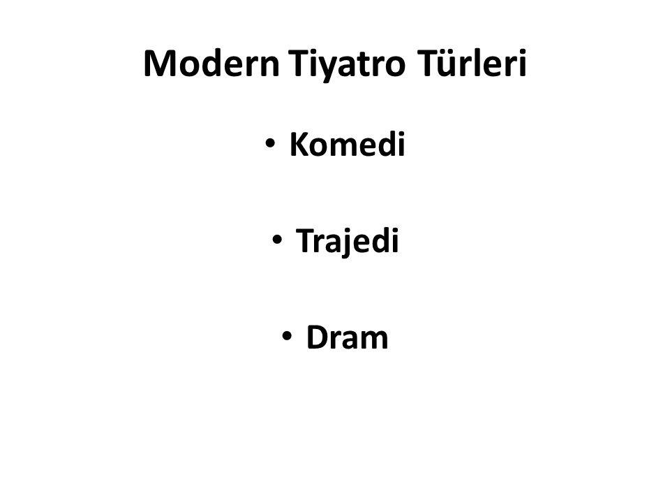 Modern Tiyatro Türleri