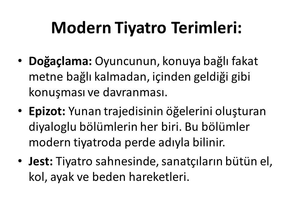 Modern Tiyatro Terimleri: