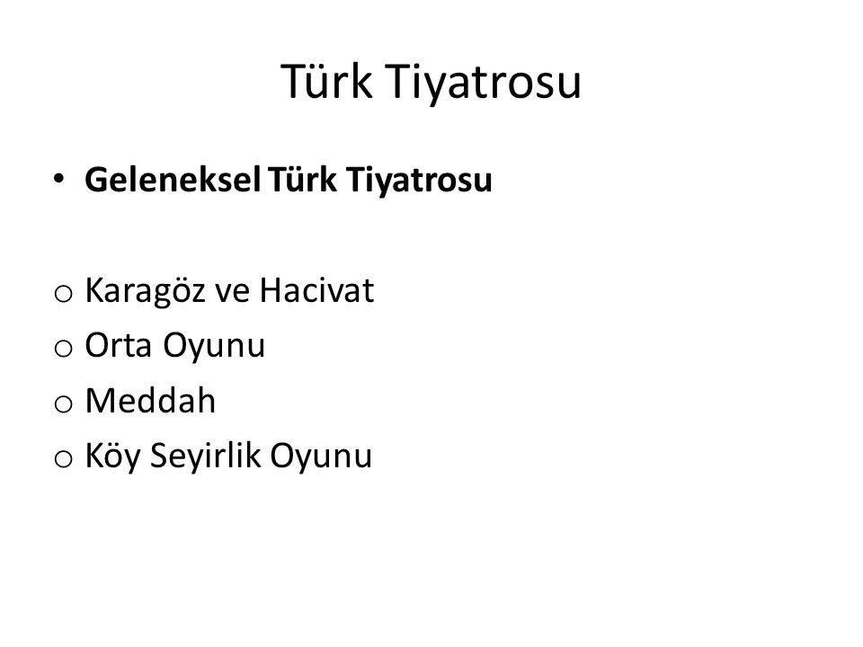 Türk Tiyatrosu Geleneksel Türk Tiyatrosu Karagöz ve Hacivat Orta Oyunu