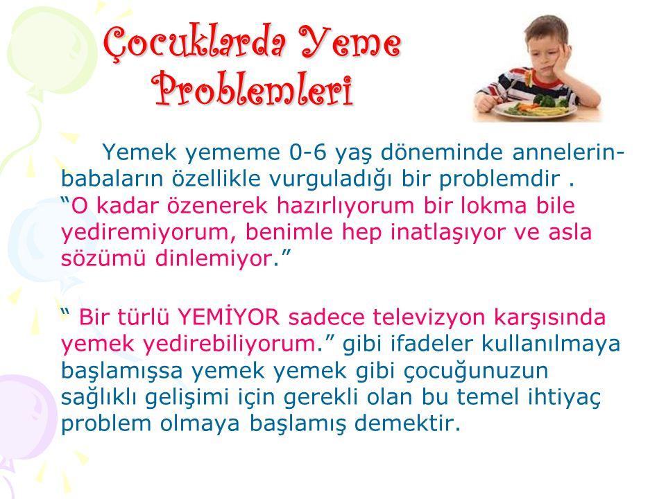 Çocuklarda Yeme Problemleri