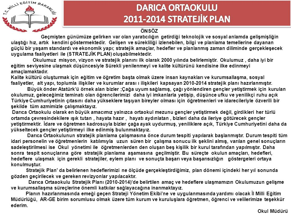 DARICA ORTAOKULU 2011-2014 STRATEJİK PLAN ÖNSÖZ