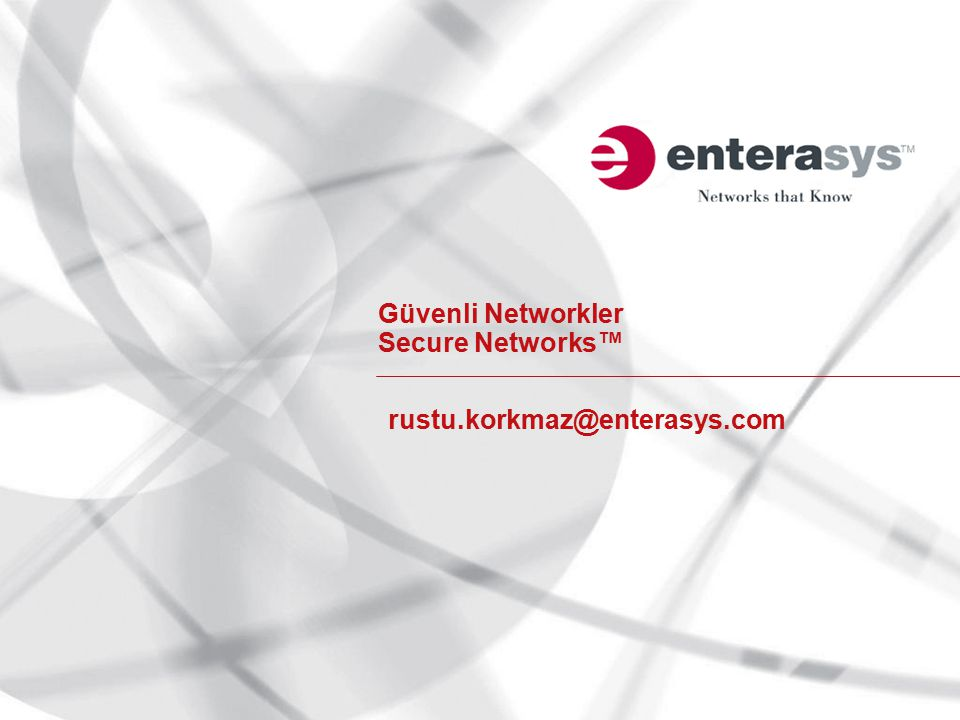 Güvenli Networkler Secure Networks™
