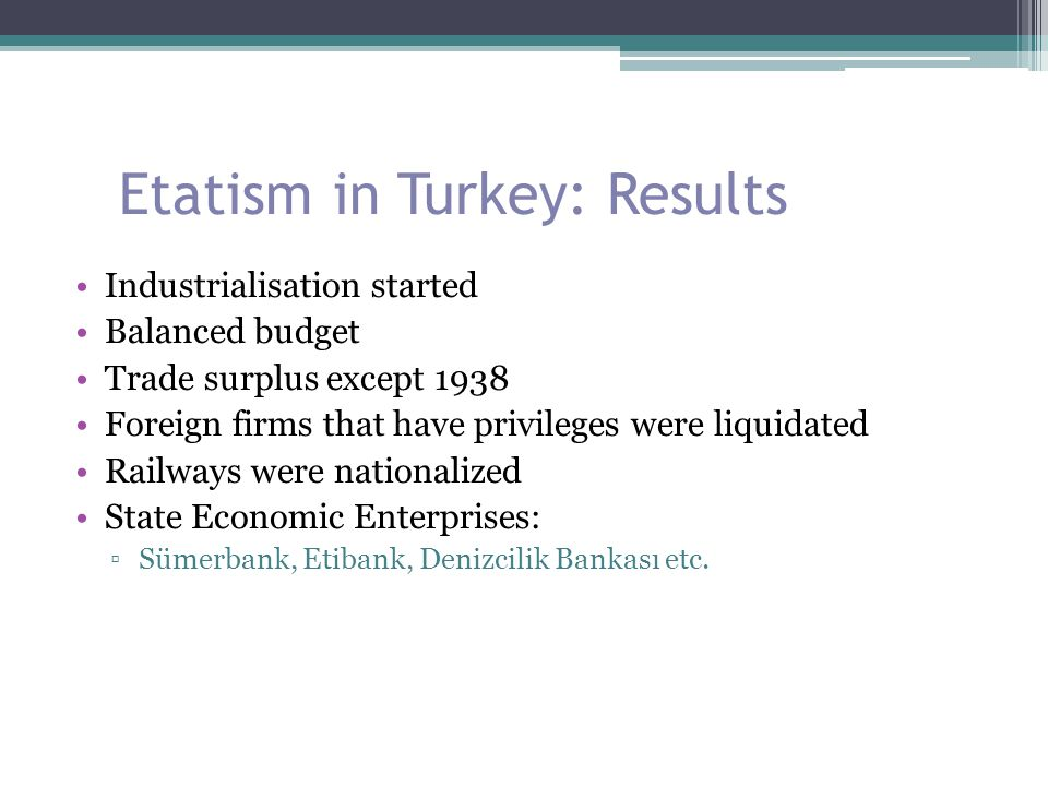 Etatism in Turkey: Results