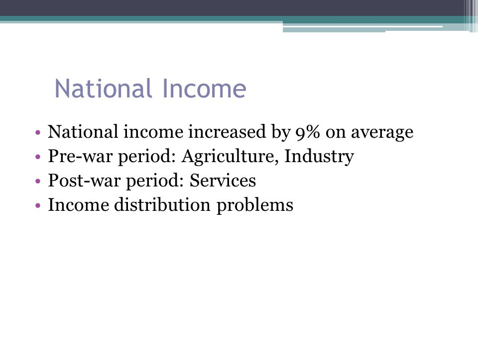 National Income National income increased by 9% on average