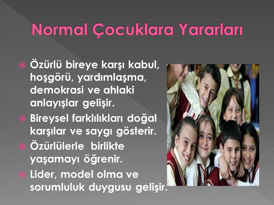 Normal Çocuklara Yararları