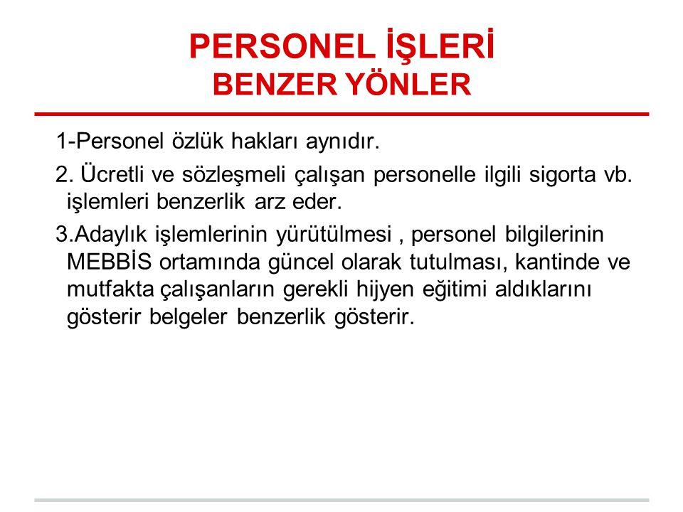 PERSONEL İŞLERİ BENZER YÖNLER