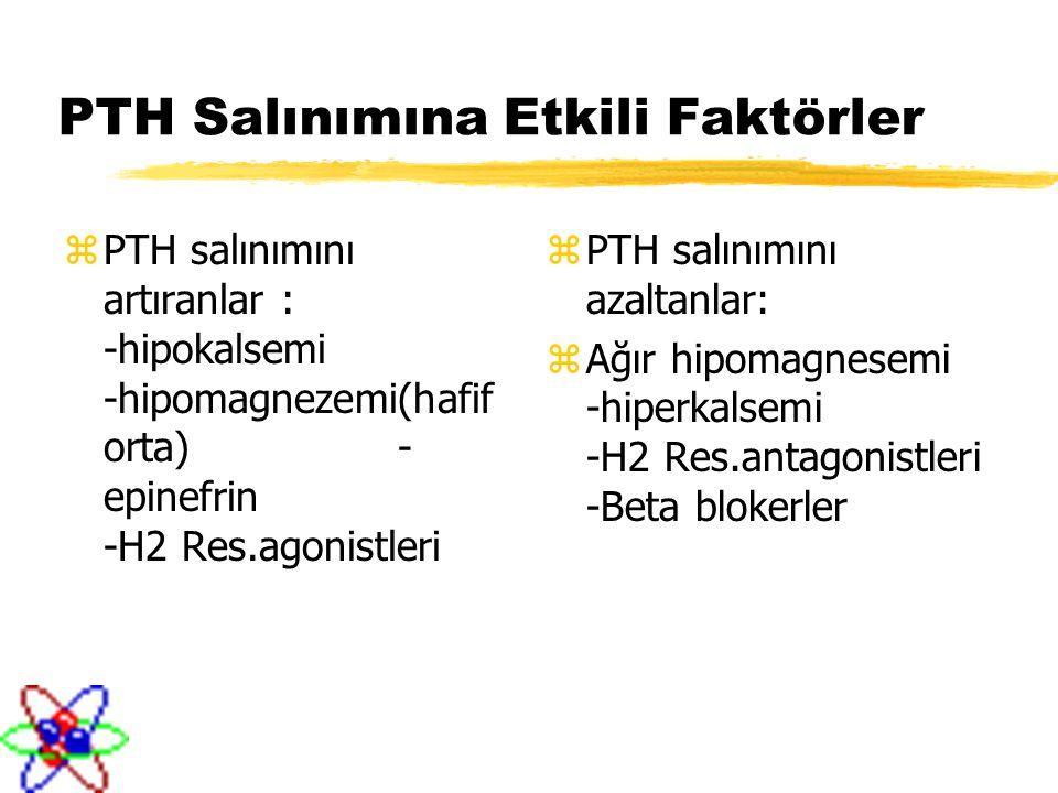 PTH Salınımına Etkili Faktörler