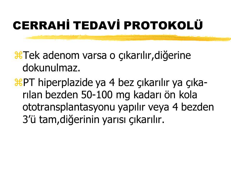 CERRAHİ TEDAVİ PROTOKOLÜ
