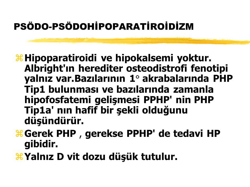 PSÖDO-PSÖDOHİPOPARATİROİDİZM