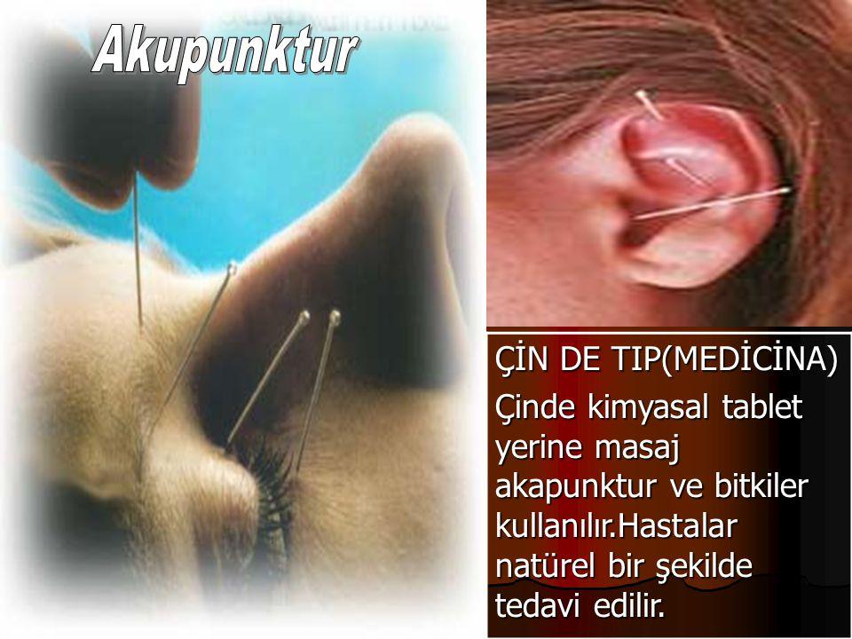 Akupunktur ÇİN DE TIP(MEDİCİNA)