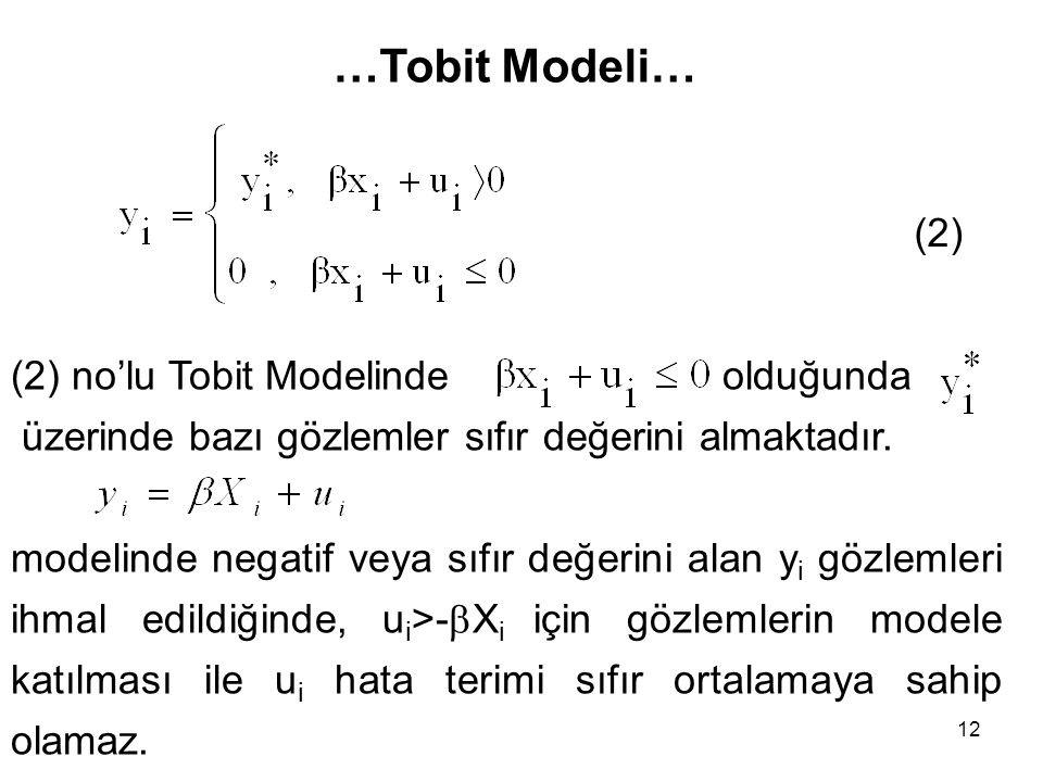 …Tobit Modeli… (2) (2) no'lu Tobit Modelinde olduğunda