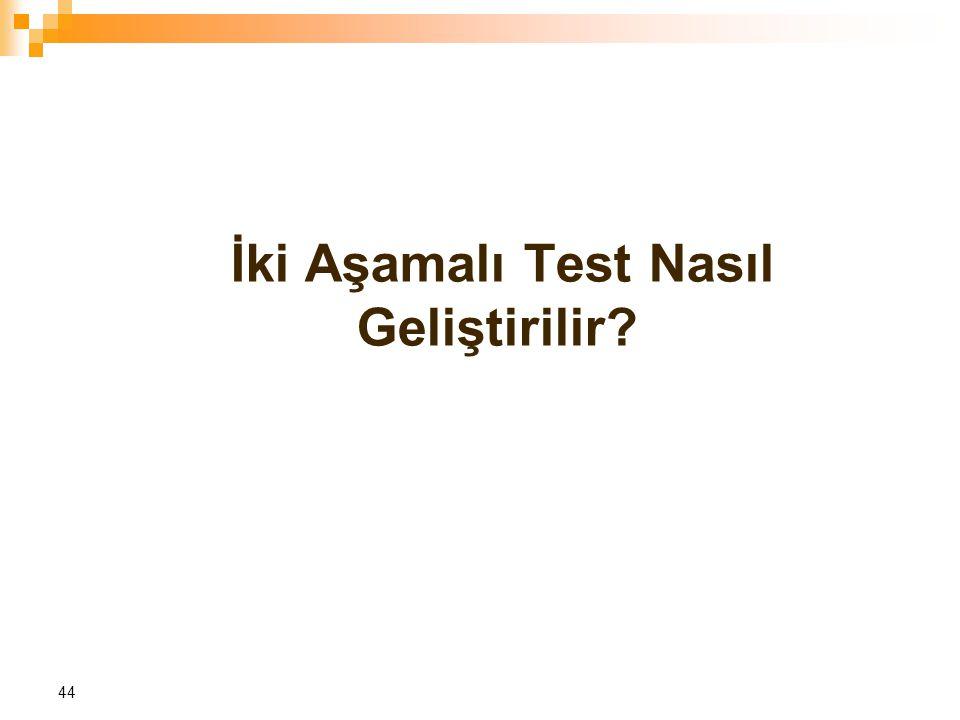 İki Aşamalı Test Nasıl Geliştirilir