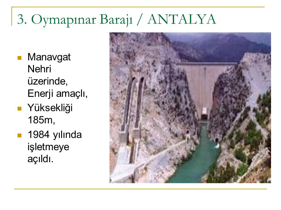 3. Oymapınar Barajı / ANTALYA