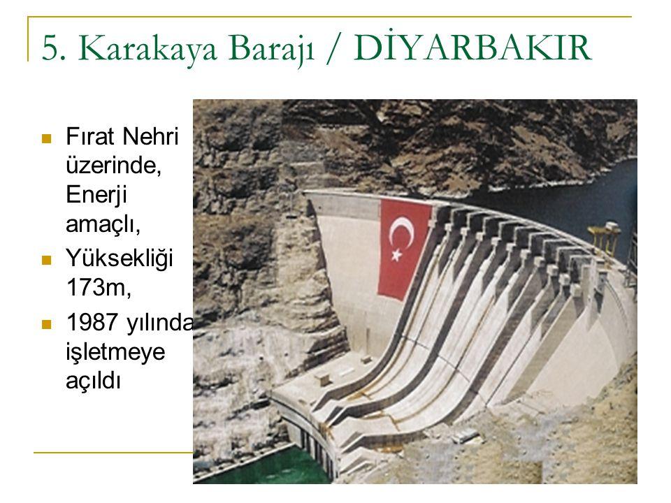 5. Karakaya Barajı / DİYARBAKIR