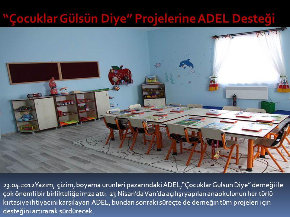Çocuklar Gülsün Diye Projelerine ADEL Desteği