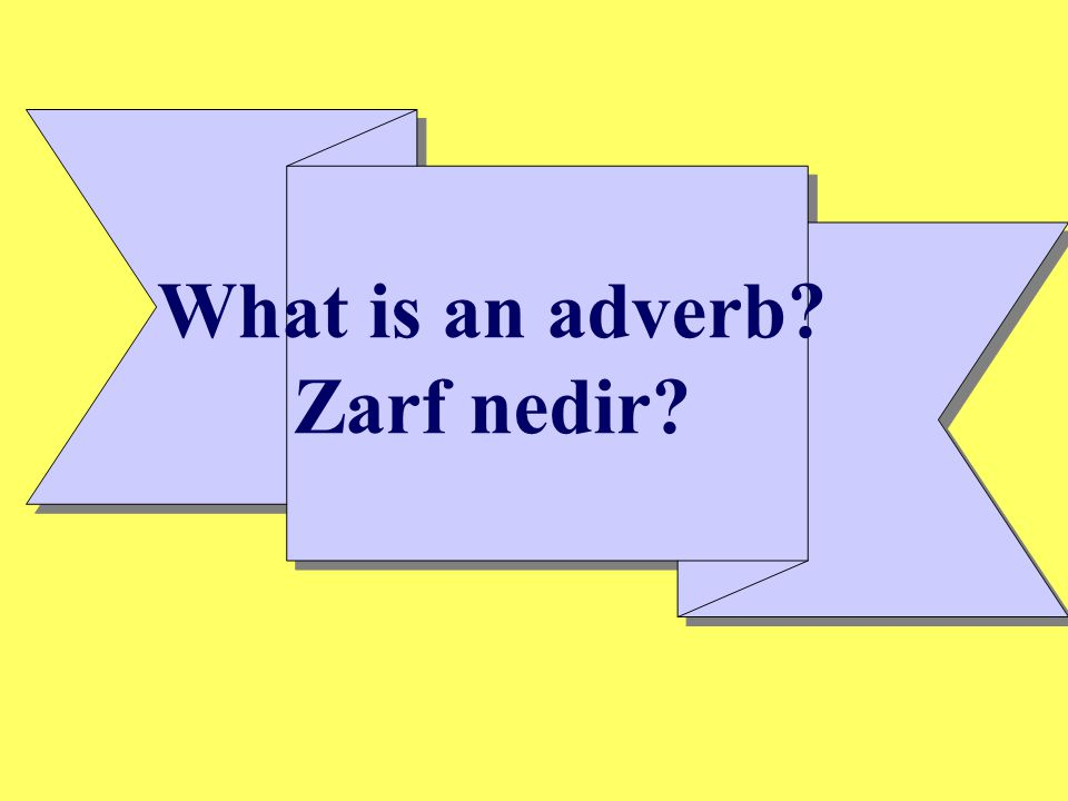 What is an adverb Zarf nedir