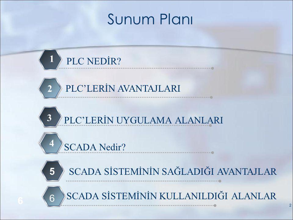 PLC'LERİN AVANTAJLARI
