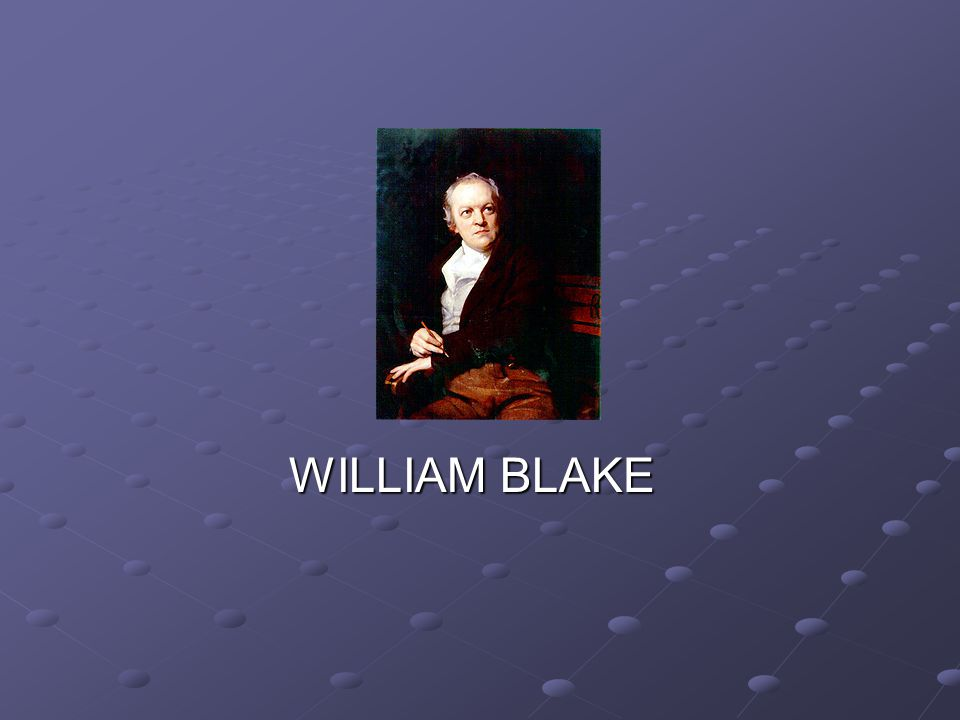 E WILLIAM BLAKE