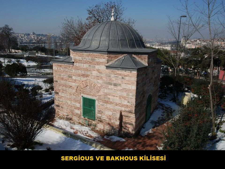 SERGİOUS VE BAKHOUS KİLİSESİ