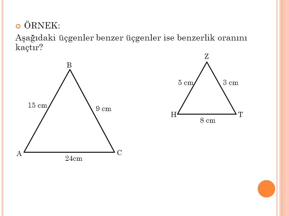 Aşağıdaki üçgenler benzer üçgenler ise benzerlik oranını kaçtır