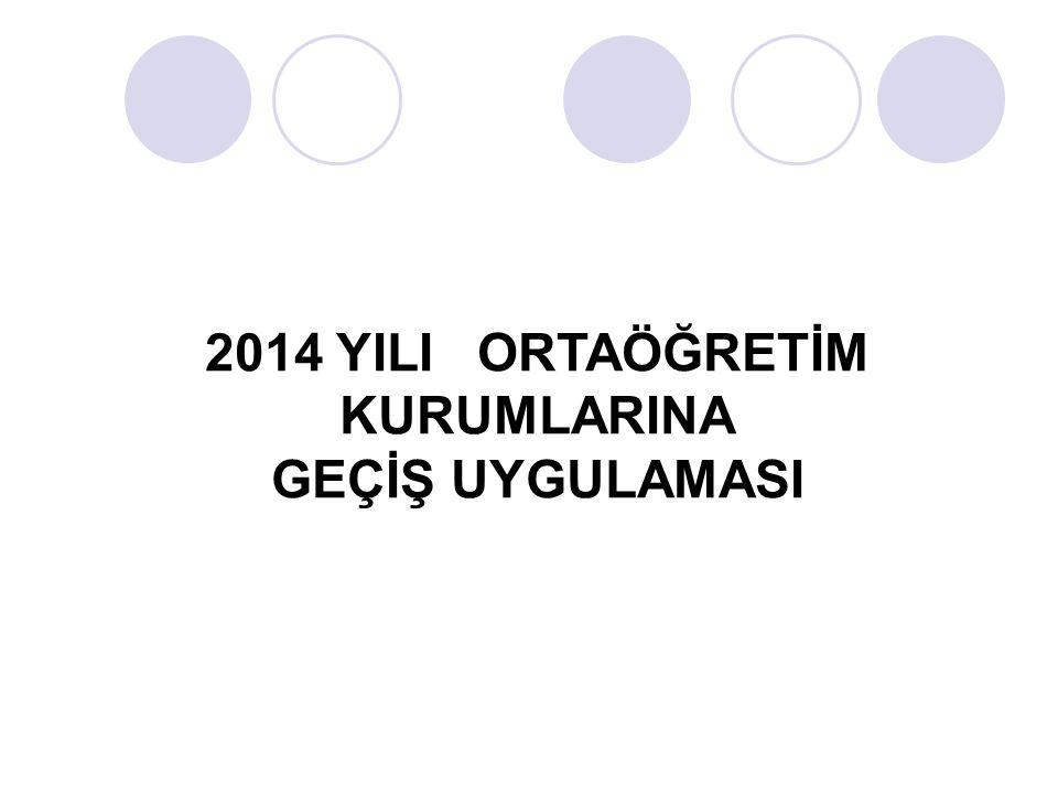 2014 YILI ORTAÖĞRETİM KURUMLARINA