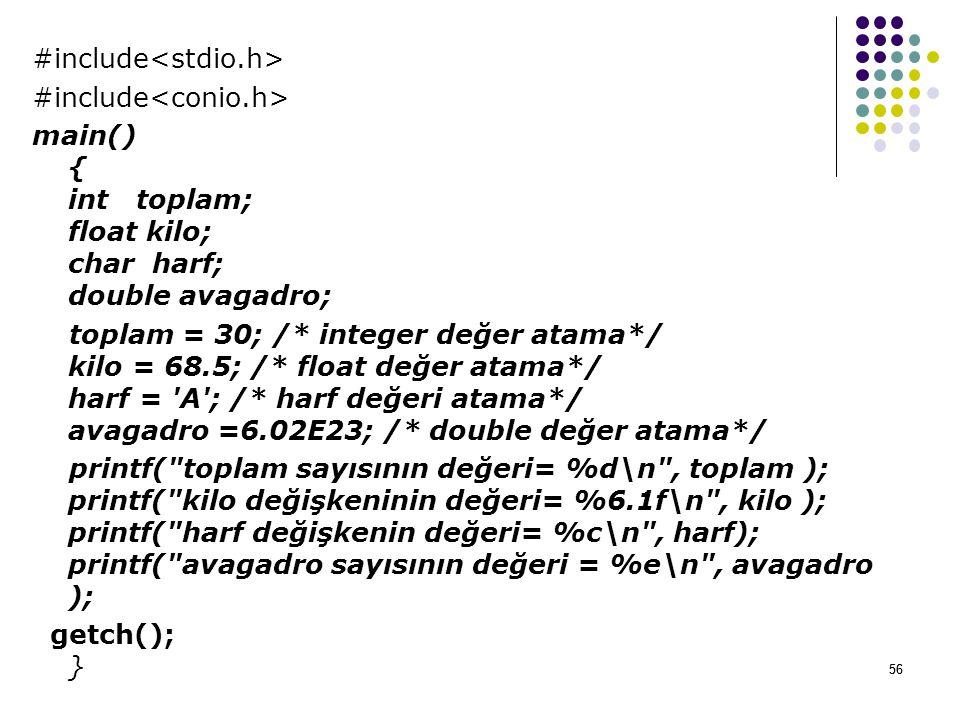 #include<stdio.h> #include<conio.h>