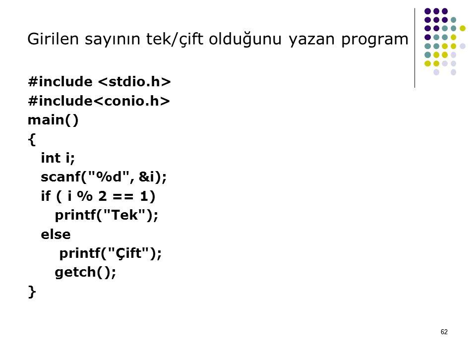 Girilen sayının tek/çift olduğunu yazan program