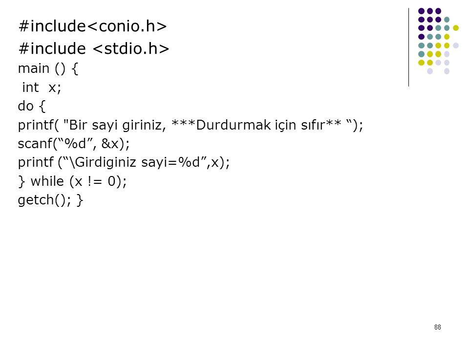 #include<conio.h> #include <stdio.h>