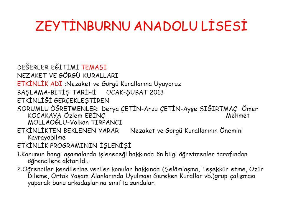 ZEYTİNBURNU ANADOLU LİSESİ