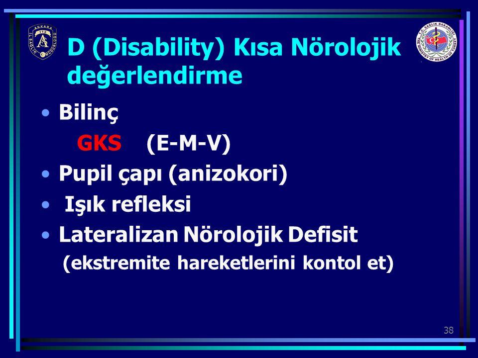 D (Disability) Kısa Nörolojik değerlendirme