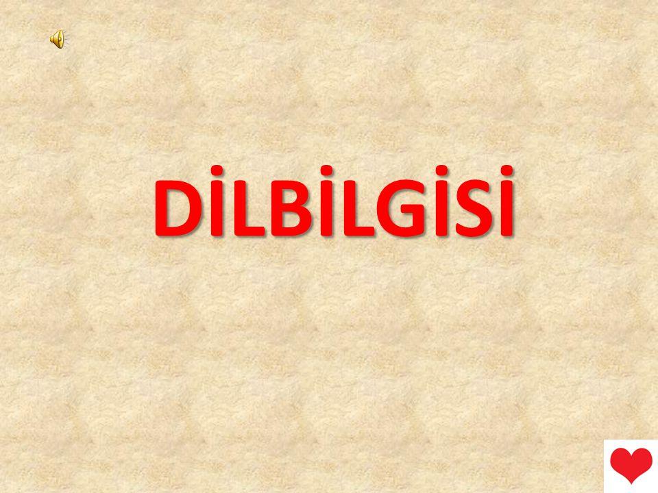 DİLBİLGİSİ