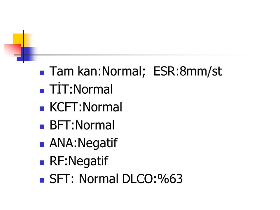 Tam kan:Normal; ESR:8mm/st