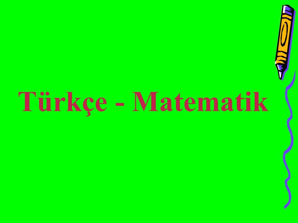 Türkçe - Matematik