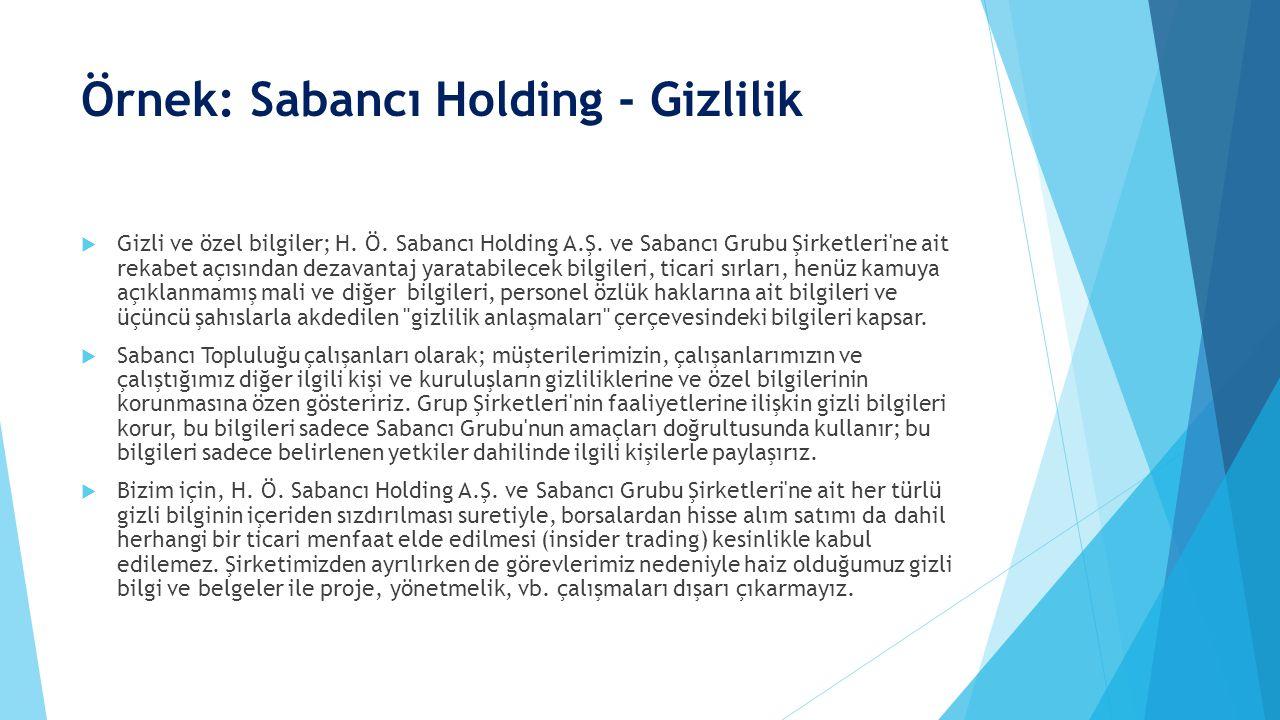 Örnek: Sabancı Holding - Gizlilik