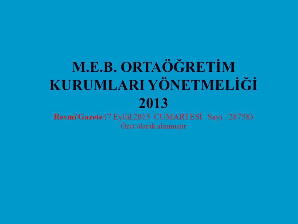M.E.B. ORTAÖĞRETİM KURUMLARI YÖNETMELİĞİ 2013