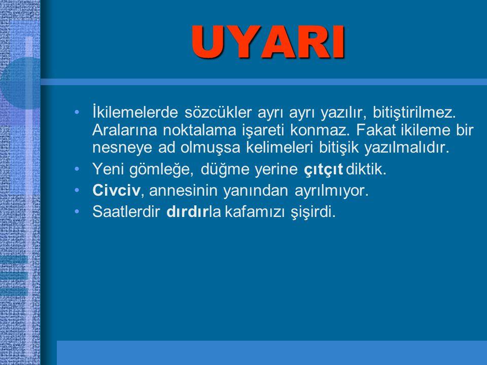 UYARI