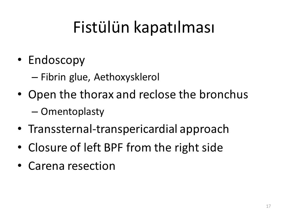 Fistülün kapatılması Endoscopy