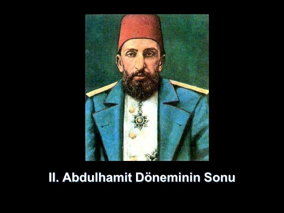 II. Abdulhamit Döneminin Sonu