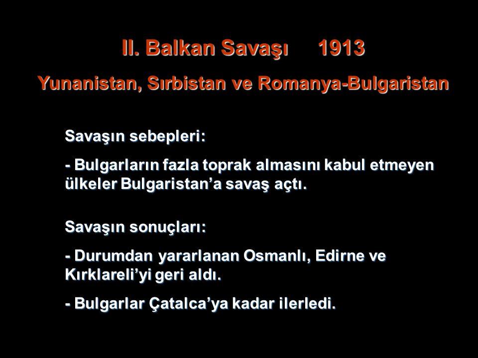 Yunanistan, Sırbistan ve Romanya-Bulgaristan