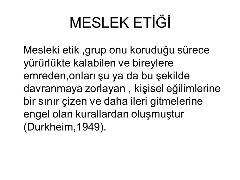 MESLEK ETİĞİ