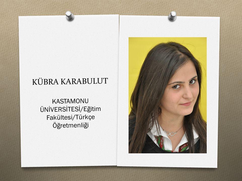 KASTAMONU ÜNİVERSİTESİ/Eğitim Fakültesi/Türkçe Öğretmenliği