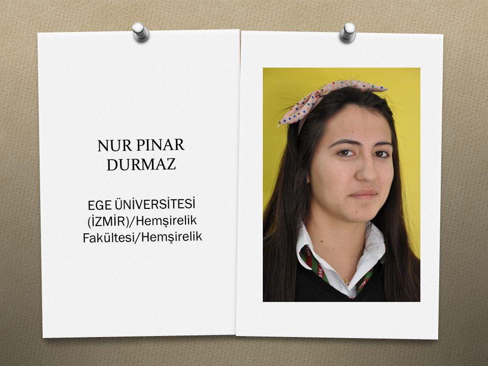 EGE ÜNİVERSİTESİ (İZMİR)/Hemşirelik Fakültesi/Hemşirelik