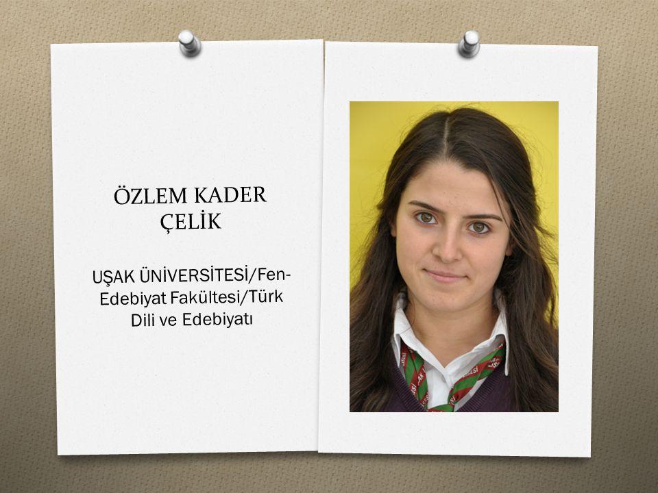 UŞAK ÜNİVERSİTESİ/Fen-Edebiyat Fakültesi/Türk Dili ve Edebiyatı