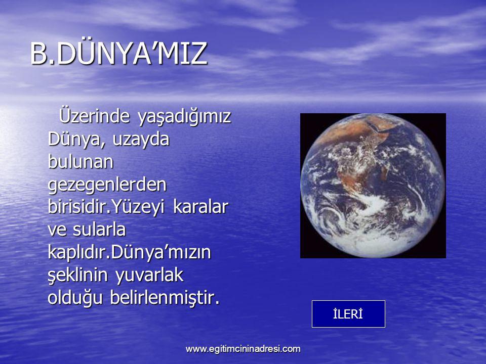 B.DÜNYA'MIZ