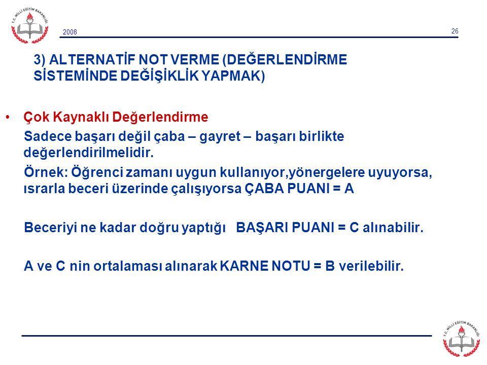 3) ALTERNATİF NOT VERME (DEĞERLENDİRME SİSTEMİNDE DEĞİŞİKLİK YAPMAK)