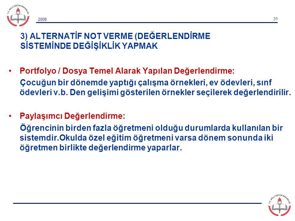 3) ALTERNATİF NOT VERME (DEĞERLENDİRME SİSTEMİNDE DEĞİŞİKLİK YAPMAK